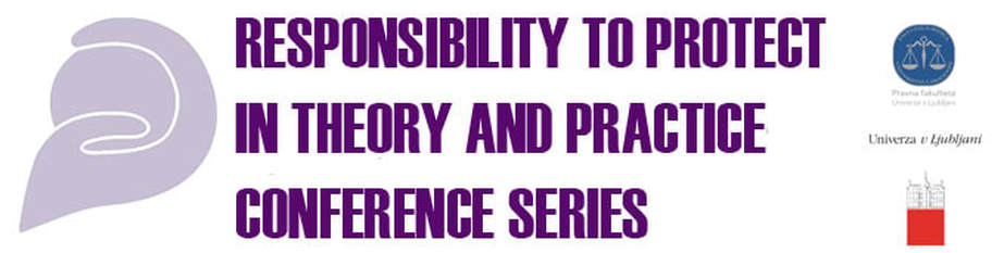 Responsibility to Protect in Theory and Practice Conference